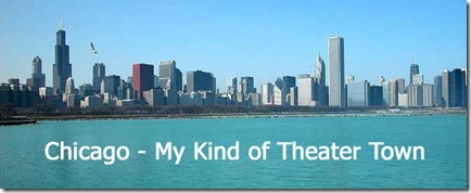 Chicago - My Kind of Theater Town - cropped
