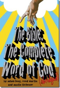 Ouroboros Theatre Company's 'The Bible: The Complete Word of God (abridged)'