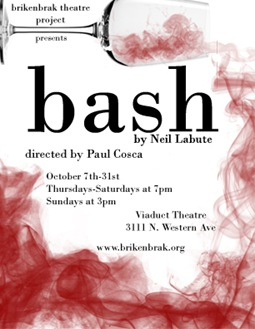 Brikenbrak poster - Bash by Neil Labute