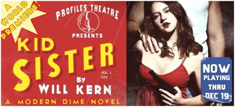 Kid Sister poster - Profiles Theatre Chicago