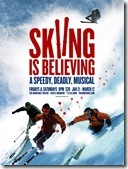 Skiing is Believing - show poster