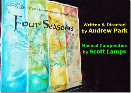 Quest Theatre Emsemble's 'The People's Four Seasons', by Andrew Park and music by Scott Lamps.