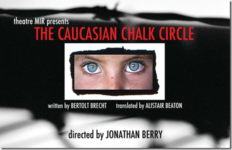 Poster for 'The Caucasion Chalk Circle' by Bertolt Brecht, presented by Chicago's Theatre Mir.