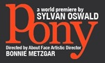 Pony - About Face Theatre - banner
