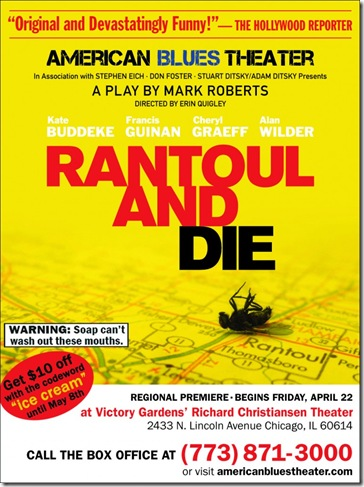 Rantoul and Die poster - American Blues Theater